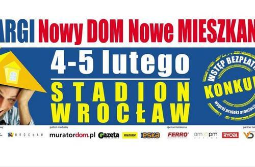 Targi Nowy DOM Nowe MIESZKANIE we Wrocławiu